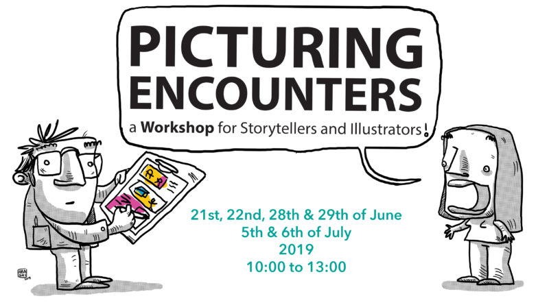 Picturing Encounters: a Workshop for Storytellers and Illustrators!