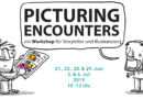 Picturing Encounters: ein Workshop für Storyteller und Illustratoren!